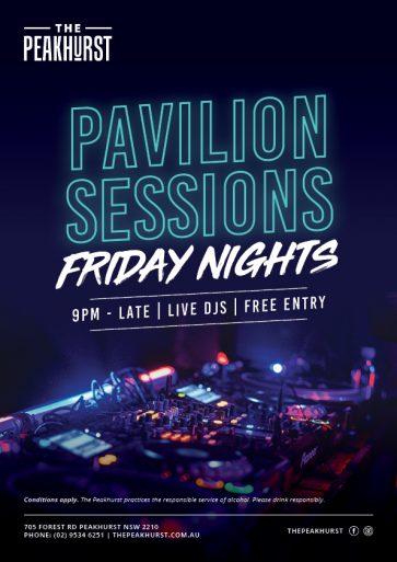 Pavilion Sessions Friday Nights - The Peakhurst